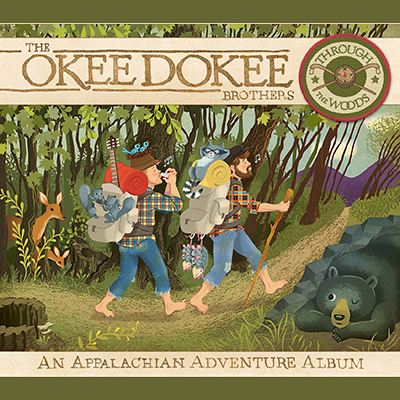Through The Woods by Okee Dokee Brothers