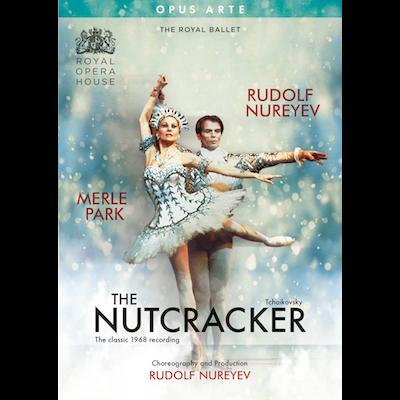 Rudolf Nureyev, Merle Park & The Royal Ballet - Tchaikovsky's The Nutcracker (DVD/Blu-ray)