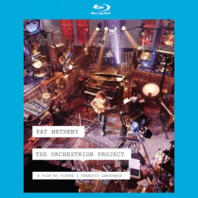 The Orchestrion Project (DVD/Blu-ray) by Pat Metheny