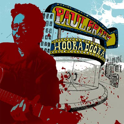 Paul Brady - Hooba Dooba