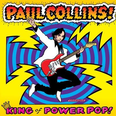 Paul Collins - King Of Power Pop!