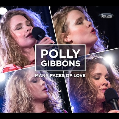Polly Gibbons - Many Faces Of Love