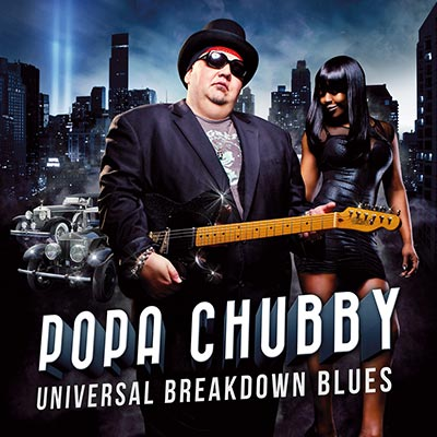 Universal Breakdown Blues by Popa Chubby