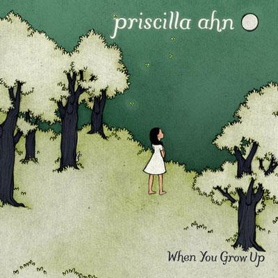 Priscilla Ahn - When You Grow Up
