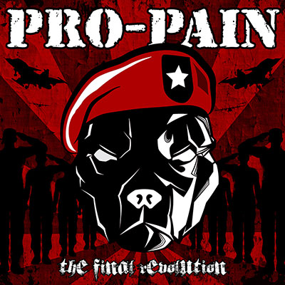The Final Revolution by Pro-Pain