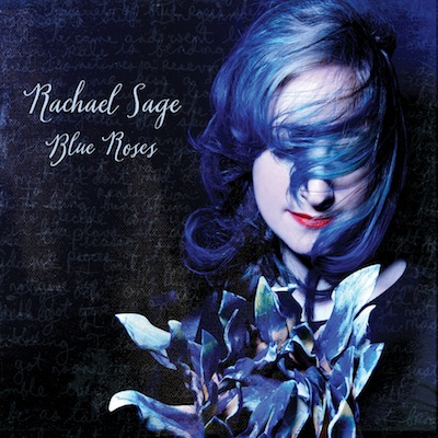 Rachael Sage - Blue Roses (Deluxe Edition)