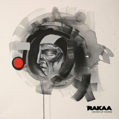 Rakaa - Crown Of Thorns