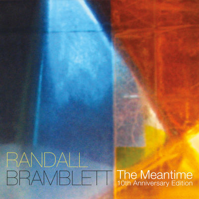 Randall Bramblett - The Meantime (10th Anniversary Edition)