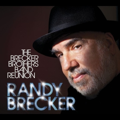 Brecker Brothers Band Reunion by Randy Brecker