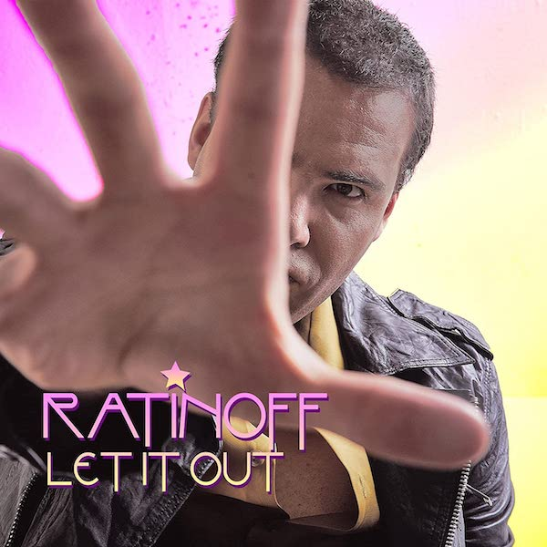 Ratinoff - Let It Out