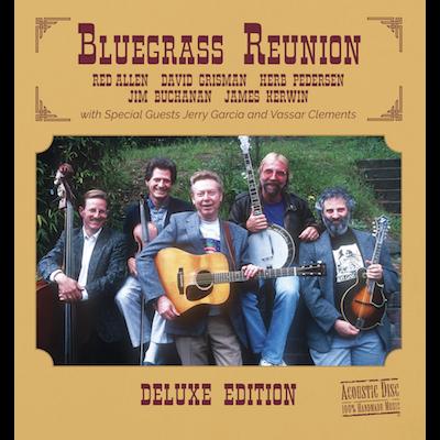 Red Allen & David Grisman - Bluegrass Reunion Deluxe Edition