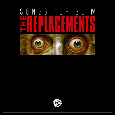 Songs For Slim (Vinyl) by The Replacements