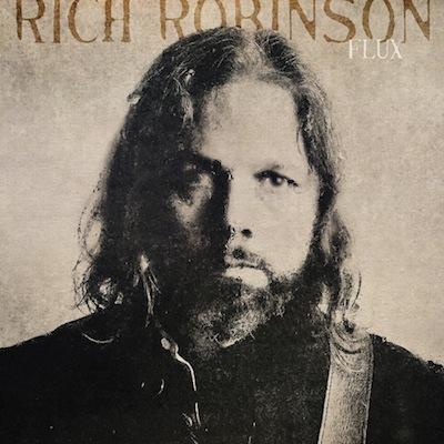 Rich Robinson - Flux