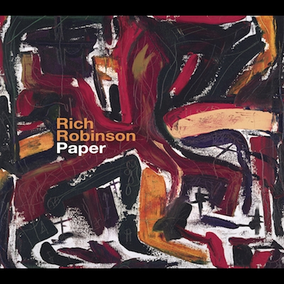 Rich Robinson - Paper (Reissue)