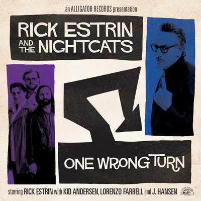 One Wrong Turn by Rick Estrin & The Nightcats
