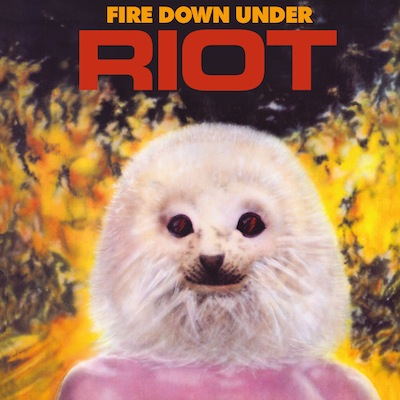 Fire Down Under (Reissue) by Riot