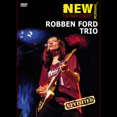 Robben Ford Trio - The Paris Concert (DVD)