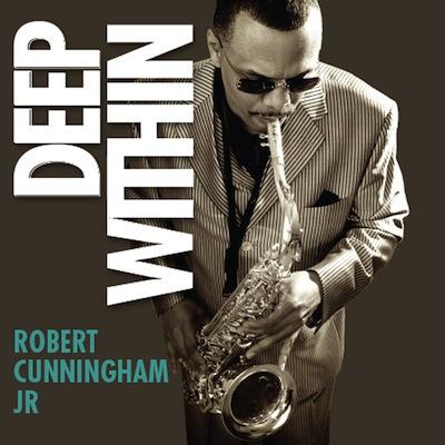 Robert Cunningham Jr. - Deep Within