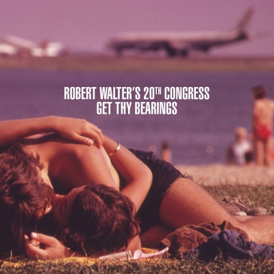 Get Thy Bearings by Robert Walter's 20th Congress