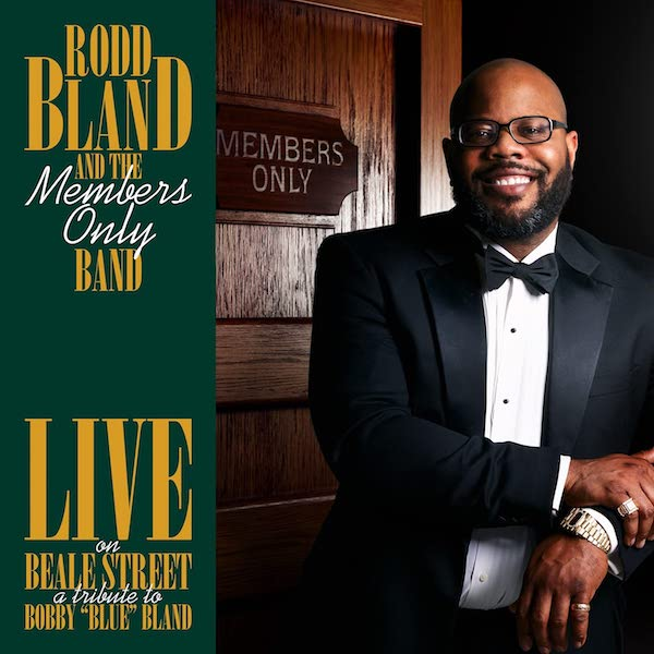 Rodd Bland And The Members Only Band - Live On Beale Street: A Tribute To Bobby