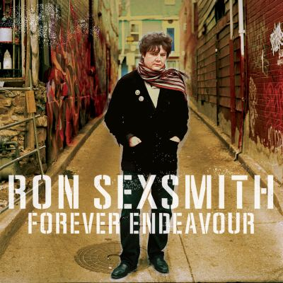 Forever Endeavour by Ron Sexsmith