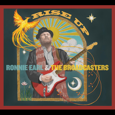 Ronnie Earl And The Broadcasters - Rise Up