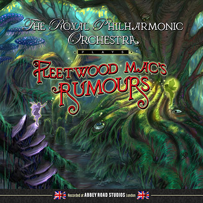 Plays Fleetwood Mac's Rumours by The Royal Philharmonic Orchestra