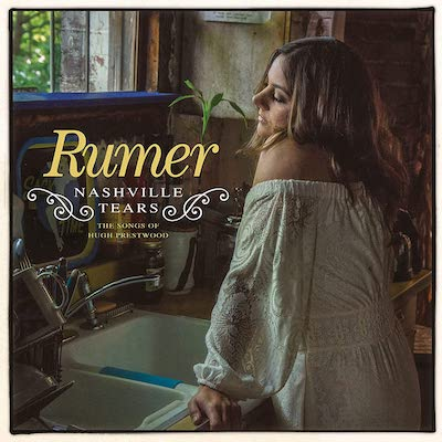 Rumer - Nashville Tears: The Songs Of Hugh Presswood