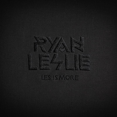 Les Is More by Ryan Leslie
