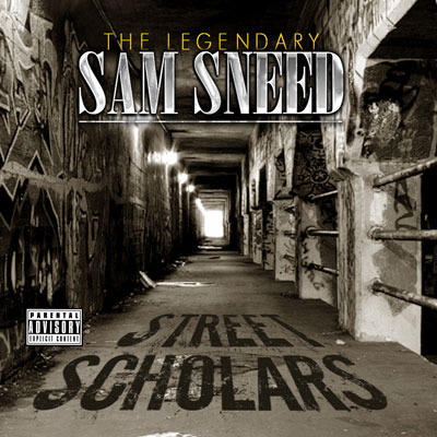 Sam Sneed - Street Scholars