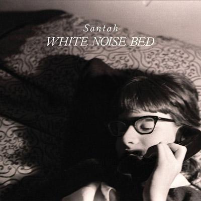 Santah - White Noise Bed