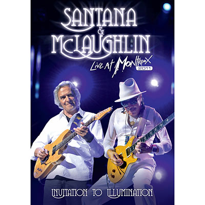 Invitation To Illumination: Live At Montreux 2011 (DVD/Blu-Ray) by Santana & McLaughlin