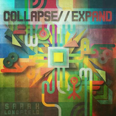 Sarah Longfield - Collapse // Expand