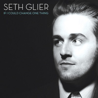 Seth Glier - If I Could Change One Thing
