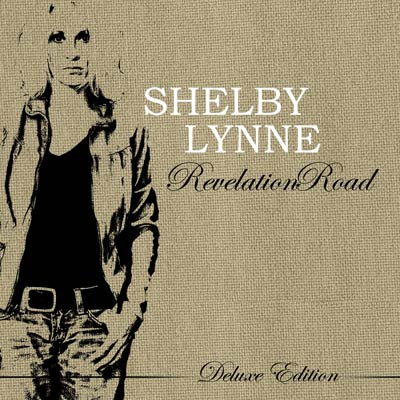 Revelation Road (Deluxe) by Shelby Lynne