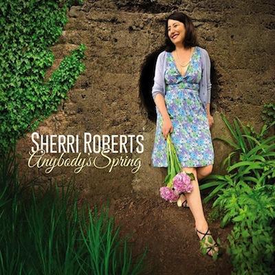 Sherri Roberts - Anybody's Spring