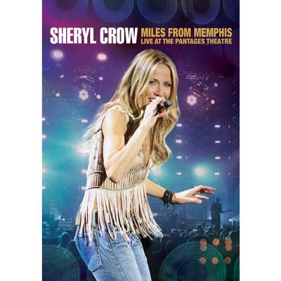 Sheryl Crow - Miles From Memphis (DVD)