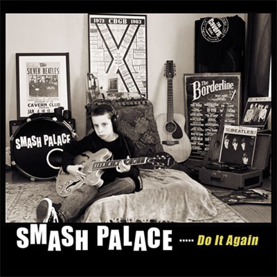 Smash Palace - Do It Again