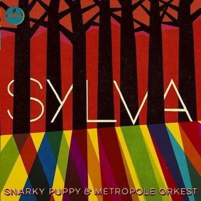 Snarky Puppy/Metropole Orkest - Sylva