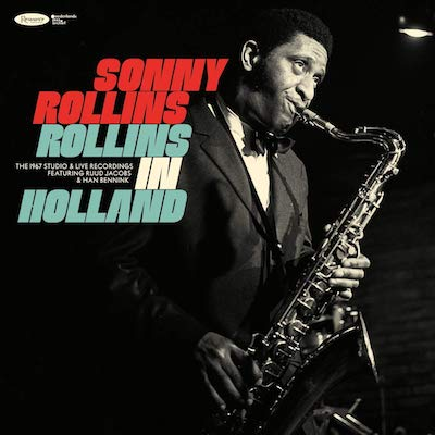 Sonny Rollins - Rollins In Holland: The 1967 Studio & Live Recordings (CD)