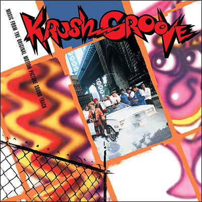 Krush Groove: Original Motion Picture Soundtrack (Reissue) by Soundtrack