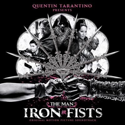 The Man With The Iron Fists by Soundtrack