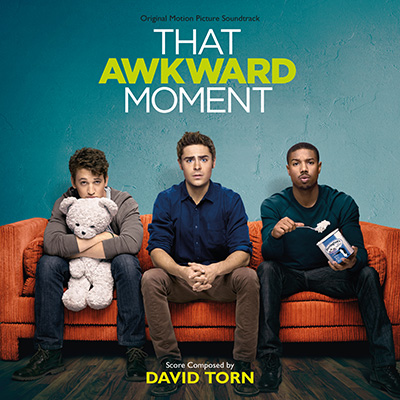 That Awkward Moment / David Torn by Soundtrack