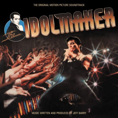The Idolmaker Original Motion Picture by Soundtrack