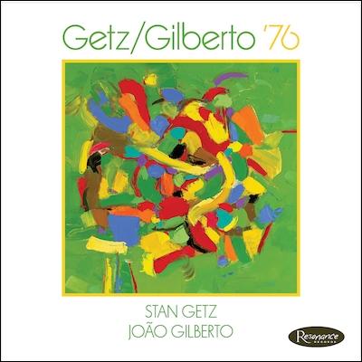 Stan Getz & Joao Gilberto - Getz/Gilberto '76