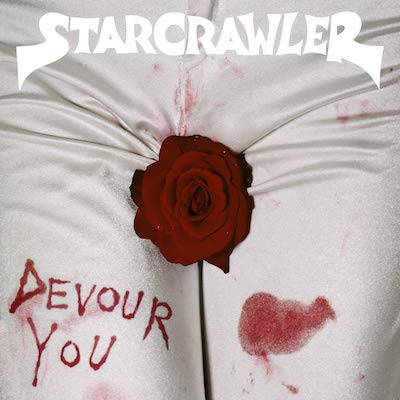 Starcrawler - Devour You