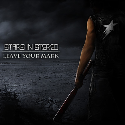 Leave Your Mark by Stars In Stereo