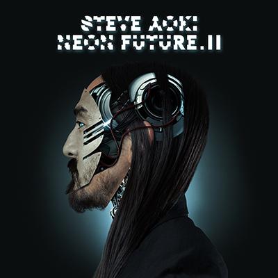 Steve Aoki - Neon Future 2