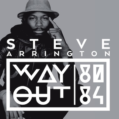 Way Out (80-84) by Steve Arrington