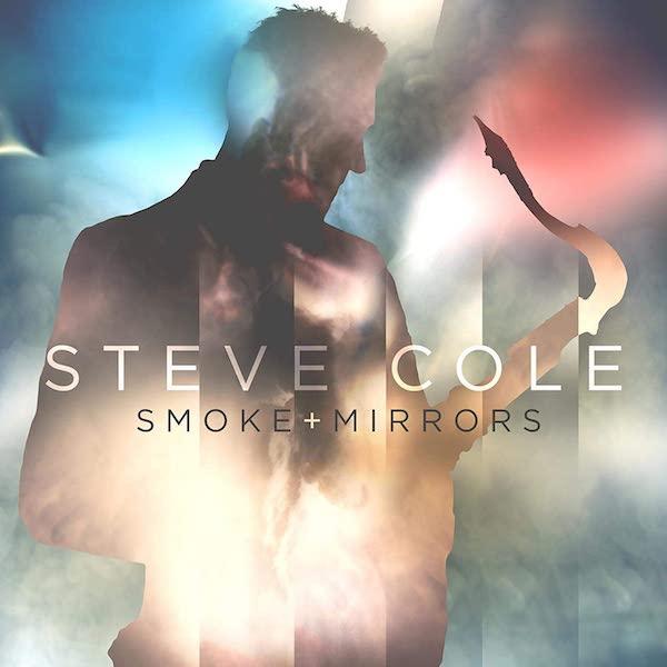 Steve Cole - Smoke + Mirrors